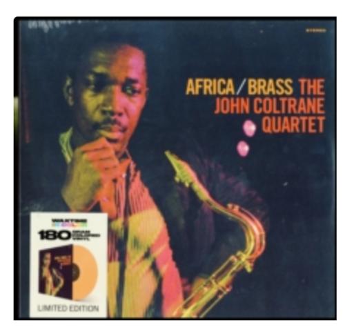 The John Coltrane Quartet – Africa / Brass.   (Vinyl, LP, Limited Edition, Reissue, Orange)