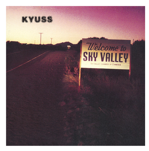 Kyuss – Welcome To Sky Valley. ( Vinyl, LP, Album)