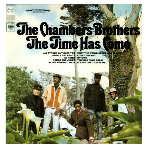 The Chambers Brothers – The Time Has Come.   (Vinyl, LP, Album, 180gr)