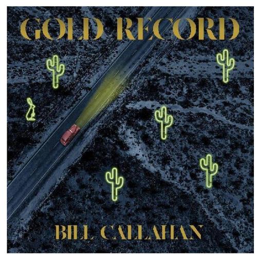Bill Callahan – Gold Record.   (Vinyl, LP, Album)