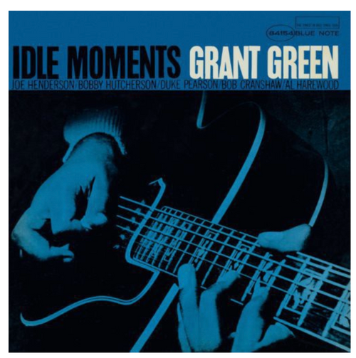 Grant Green ‎– Idle Moments.   (Vinyl, LP, Album, 180 Gram)
