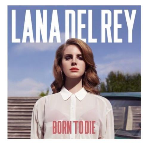Lana Del Rey ‎– Born To Die.   (Vinyl, LP, Album, Reissue)