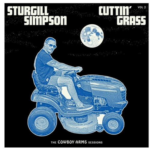 Sturgill Simpson ‎– Cuttin Grass - Vol. 2 -The Cowboy Arms Sessions.   ( Vinyl, LP, Album)