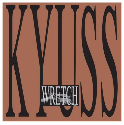 Kyuss – Wretch.   ( 2 × Vinyl, LP, Album)