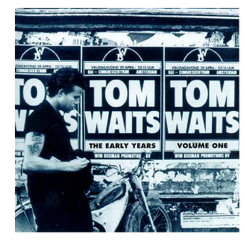 Tom Waits – The Early Years, Vol. 1.    ( Vinyl, LP, Compilation)
