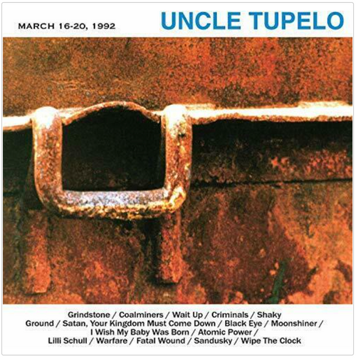 Uncle Tupelo – March 16-20, 1992.   (Vinyl, LP, Album, Limited Edition, Crystal Clear)