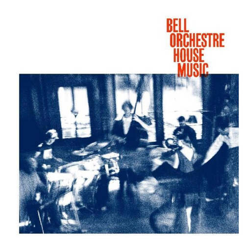Bell Orchestre ‎– House Music.   (Vinyl, LP, Album)