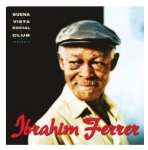 Ibrahim Ferrer – Buena Vista Social Club Presents Ibrahim Ferrer    (2 × Vinyl, LP, Album, 180g)