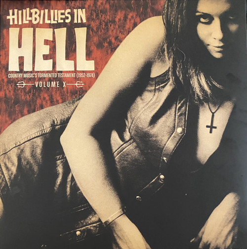Various Artists - Hillbillies In Hell - Country Music's Tormented Testament (1952-1974) Volume X ( Vinyl, LP, Compilation, Limited Edition, Red Damnation)