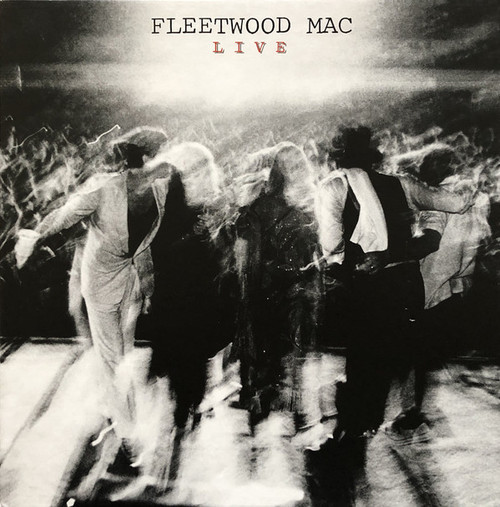 """Fleetwood Mac - Live (2 × CD, Album, Reissue, Remastered CD 2 × Vinyl, LP, Album, Reissue, Remastered, 180g Vinyl, 7"""" Box Set, Deluxe Edition, Limited Edition)"""