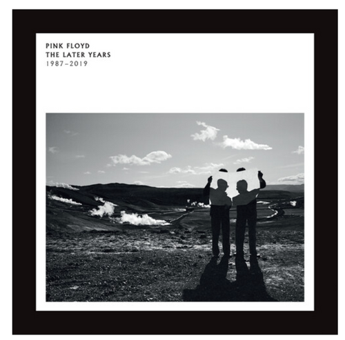 Pink Floyd – The Later Years 1987-2019.   (2 × Vinyl, LP, Compilation, 180 gram)