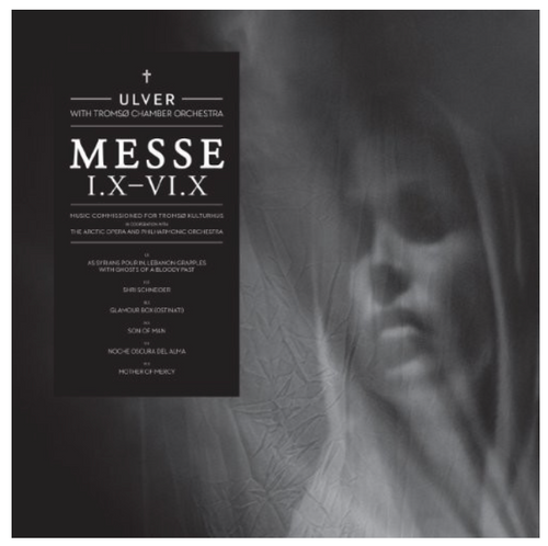 Ulver With Tromsø Chamber Orchestra – Messe I.X-VI.X.   (Vinyl, LP, Album)