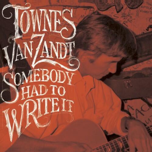 Townes Van Zandt - Somebody Had To Write It (Vinyl, LP, Album, Opaque Red)