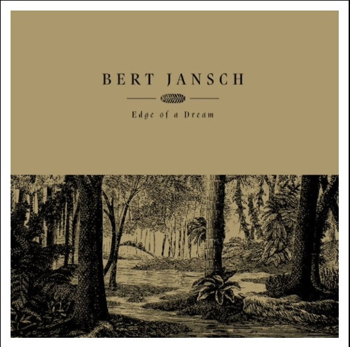 RSD2021 Bert Jansch - Edge of a Dream (Vinyl, LP, Album, Limited Edition, Gold)