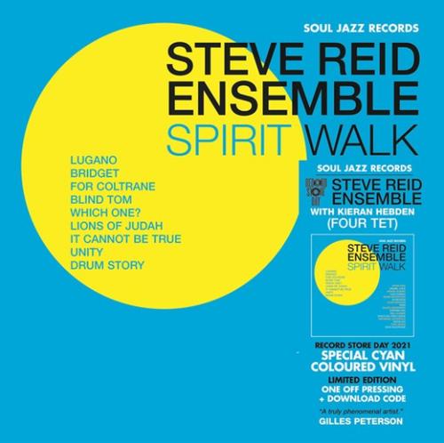 RSD2021 - Steve Reid Ensemble with Kieran Hebden (Four Tet) - Spirit Walk (2 x Vinyl, LP, Album, Limited Edition, Cyan)