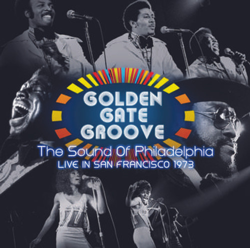 RSD2021 Various Artists - Golden Gate Groove: The Sound Of Philadelphia Live In San Francisco 1973 (2 x Vinyl, LP, Compilation, Limited Edition)