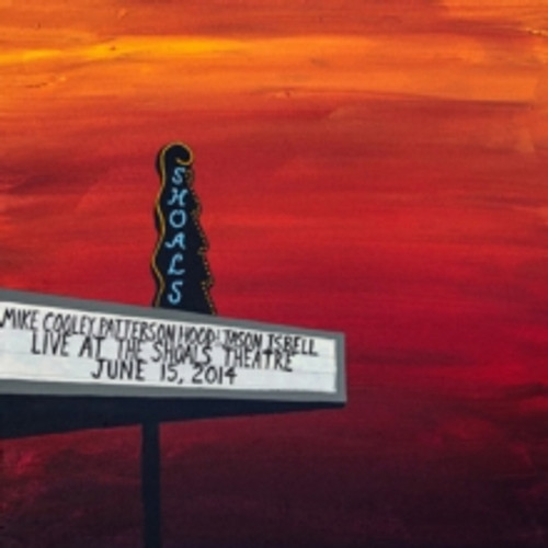 Mike Cooley, Patterson Hood & Jason Isbell - Live At The Shoals Theatre June 15th, 2014 (4 x Vinyl, LP, Album, Limited Edition, Boxset, Translucent Blue & Red)