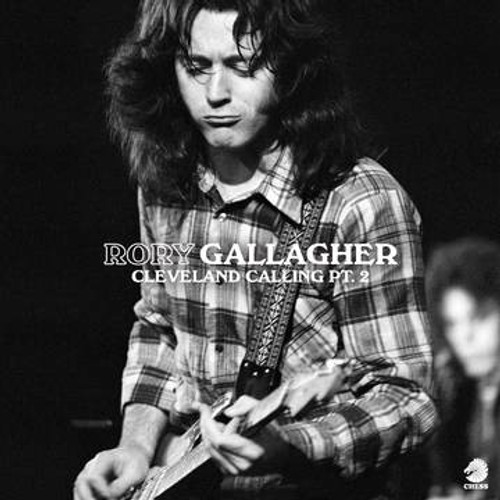 RSD2021 Rory Gallagher - Cleveland Calling Pt.2 (2 x Vinyl, LP, Album, Limited Edition)