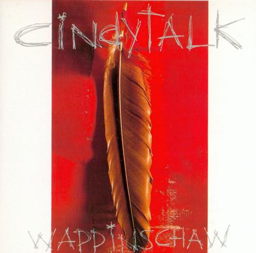 Cindytalk - Wappinschaw (Vinyl, LP, Album, Remastered, Limited Edition, Translucent Red)