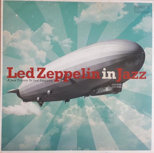 Various Artists - Led Zeppelin In Jazz (Vinyl, LP, Compilation)