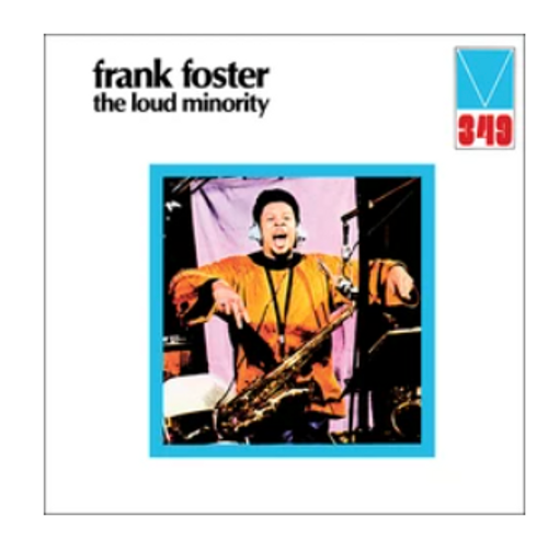 RSD2021 Frank Foster – The Loud Minority.   (Vinyl, LP, Album, Deluxe Edition,  Gatefold)
