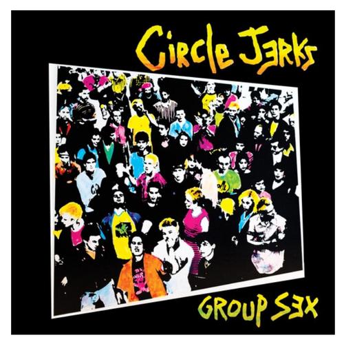 Circle Jerks – Group Sex.   (Vinyl, LP, Album, Limited Edition,  40th Anniversary)