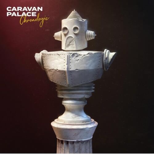 Caravan Palace – Chronologic.  ( Vinyl, LP, Album, Deluxe Edition, 180g white)