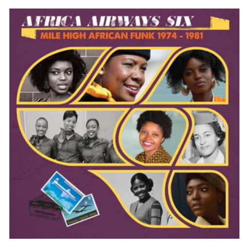 Various – Africa Airways Six (Mile High African Funk 1974-1981).    (Vinyl, LP, Compilation)