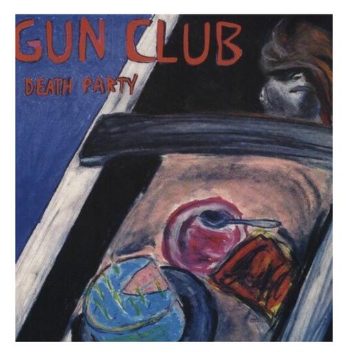 """The Gun Club – Death Party.    ( Vinyl, 12"""", 45 RPM, EP)"""