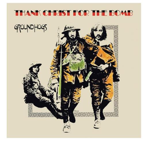 Groundhogs – Thank Christ For The Bomb    (Vinyl, LP, Album)