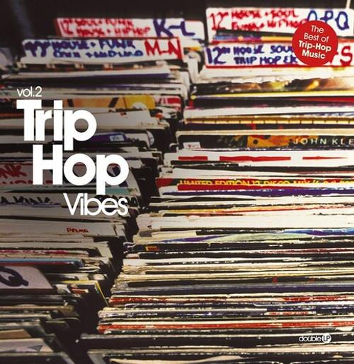 Various Artists - Trip Hop Vibes Vol. 2 (2 x Vinyl, LP, Compilation)