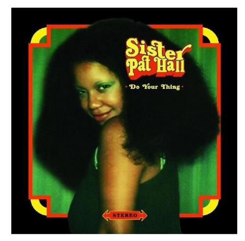 Sister Pat Hall – Do Your Thing.   (Vinyl, LP, Album)