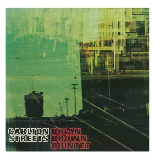 Brian Brown Quintet – Carlton Streets.   (Vinyl, LP, Album)