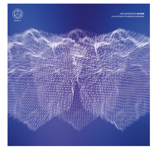 Ulver – Hexahedron - Live At Henie Onstad Kunstsenter (2 x Vinyl, LP, Album, White)