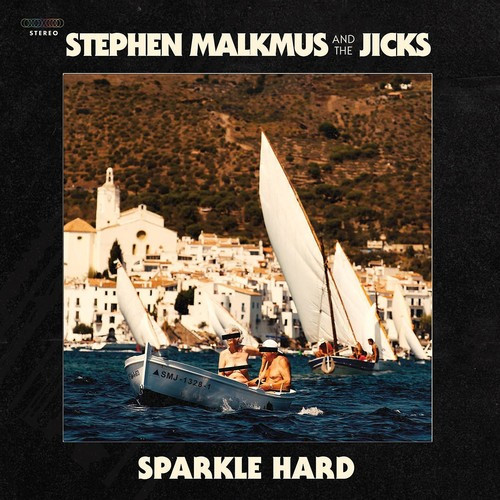 Stephen Malkmus & The Jicks - Sparkle Hard (Vinyl, LP, Album)