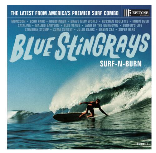 Blue Stingrays – Surf-N-Burn.   (Vinyl, LP, Album, Limited Edition, Reissue, Blue Seafoam Wave)