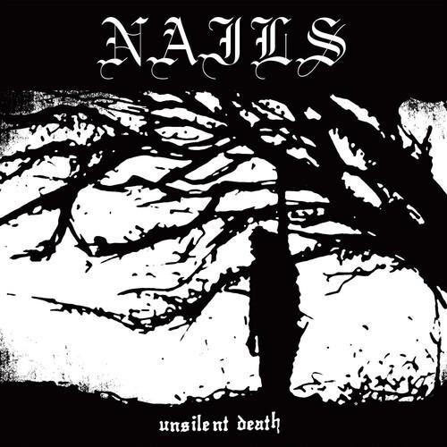 Nails - Unsilent Death (Vinyl, LP, Album)
