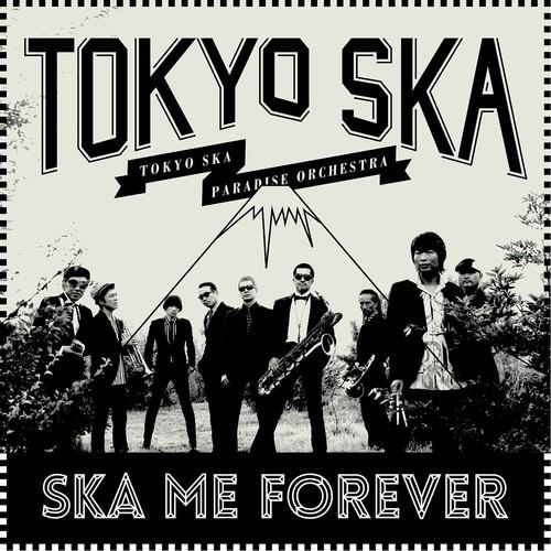 Tokyo Ska Paradise Orchestra - Ska Me Forever (Vinyl, LP, Album)