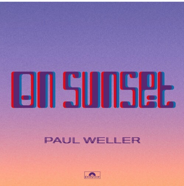 Paul Weller ‎– On Sunset.   (2 × Vinyl, LP, Album)