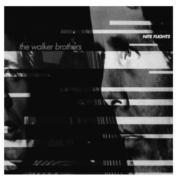 The Walker Brothers – Nite Flights.    (Vinyl, LP, Album, Reissue, Gatefold)