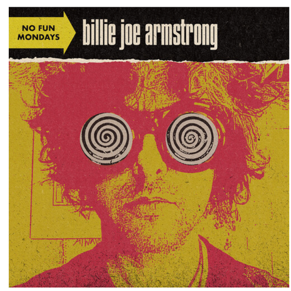 Billie Joe Armstrong – No Fun Mondays.    ( Vinyl, LP, Album)