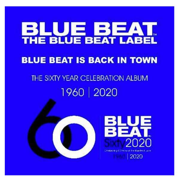 Various – Blue Beat Is Back In Town - The Sixty Year Celebration Album 1960 - 2020.   ( Vinyl, LP, Compilation)