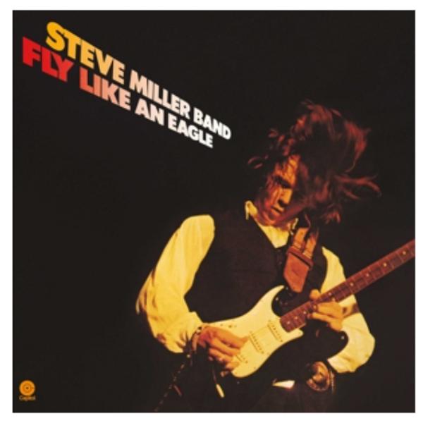 Steve Miller Band – Fly Like an Eagle.   (Vinyl, LP, Album, 180 Gram)