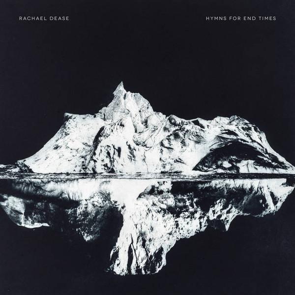 Rachael Dease - Hymns for End Times (Vinyl, LP, Album)