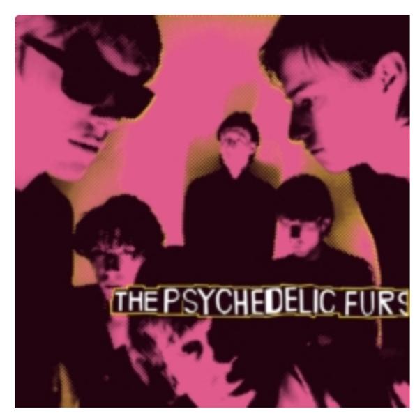 The Psychedelic Furs – The Psychedelic Furs.   (Vinyl, LP, Album, 180 Gram)