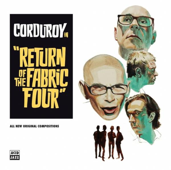 Corduroy – Return Of The Fabric Four.  ( Vinyl, LP, Album, White Vinyl)