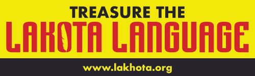 Treasure the Lakota language bumper sticker