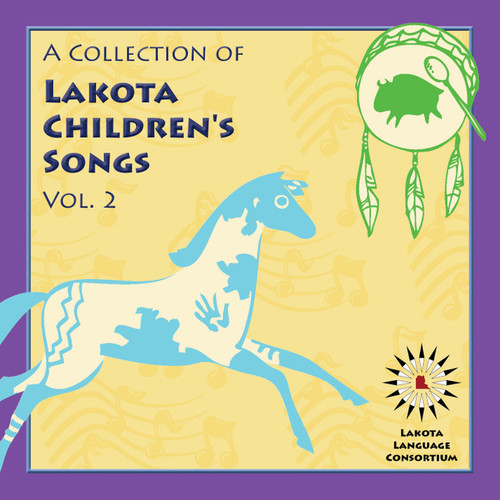 A Collection of Lakota Children's Songs, Vol. 2
