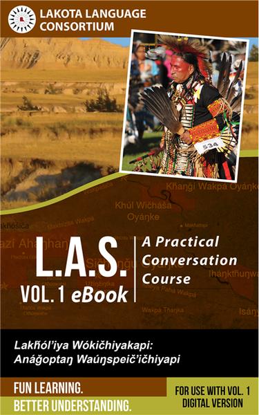Lakota Audio Series: A Practical Conversation Course, Vol. 1 eBook