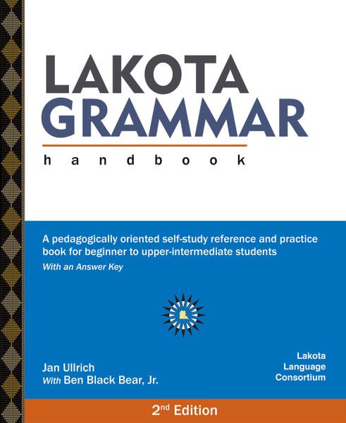 Lakota Grammar Handbook 2nd Edition